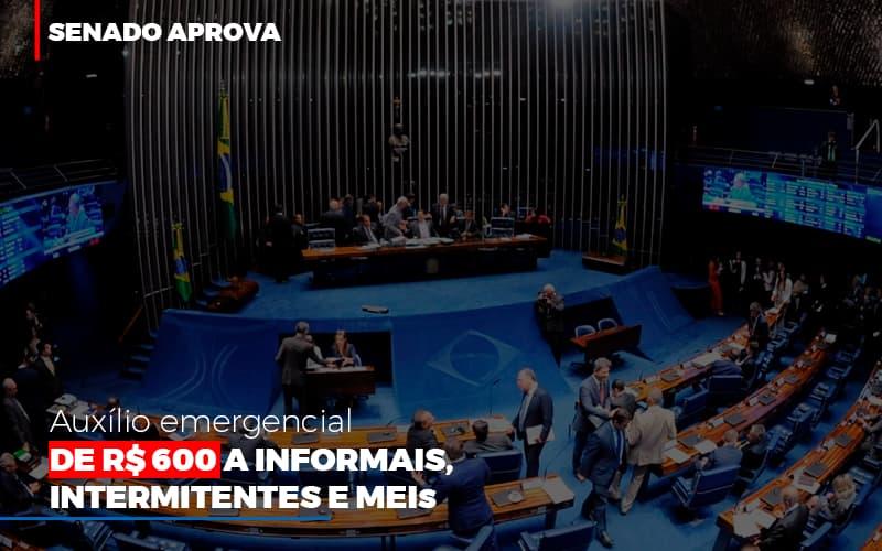 Senado Aprova Auxilio Emergencial De 600 Contabilidade No Itaim Paulista Sp | Abcon Contabilidade Notícias E Artigos Contábeis - Contabilidade na Barra da Tijuca