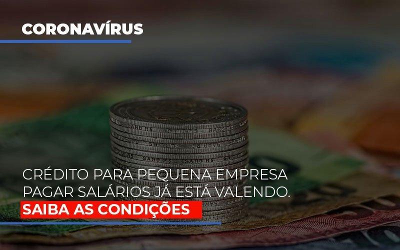 Credito Para Pequena Empresa Pagar Salarios Ja Esta Valendo Notícias E Artigos Contábeis - Contabilidade na Barra da Tijuca