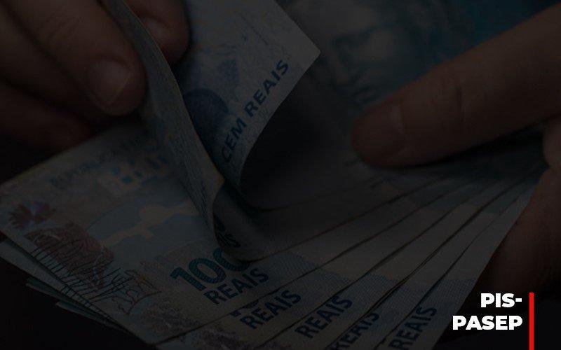 Fim Do Fundo Pis Pasep Nao Acaba Com O Abono Salarial Do Pis Pasep Notícias E Artigos Contábeis - Contabilidade na Barra da Tijuca