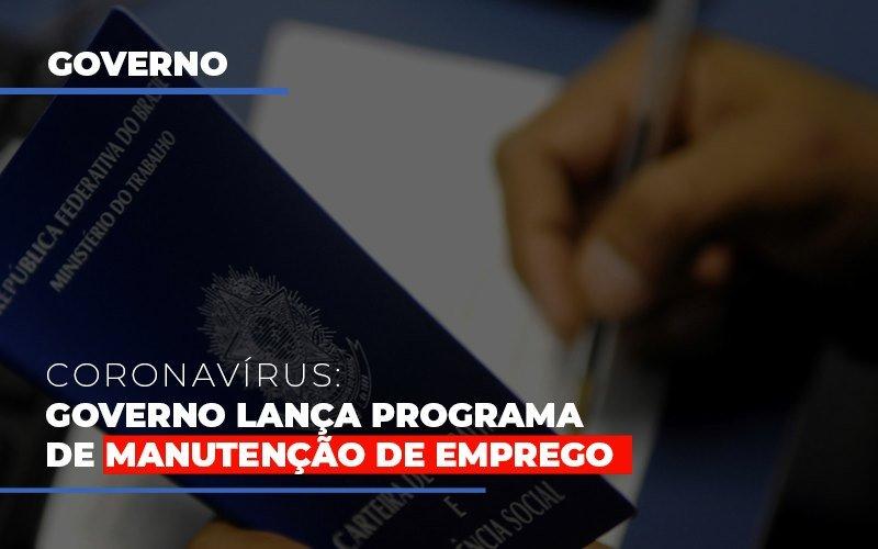 Governo Lanca Programa De Manutencao De Emprego Notícias E Artigos Contábeis - Contabilidade na Barra da Tijuca