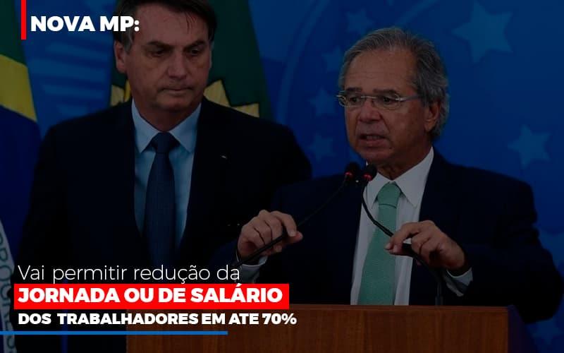 Nova Mp Vai Permitir Reducao De Jornada Ou De Salarios Notícias E Artigos Contábeis - Contabilidade na Barra da Tijuca