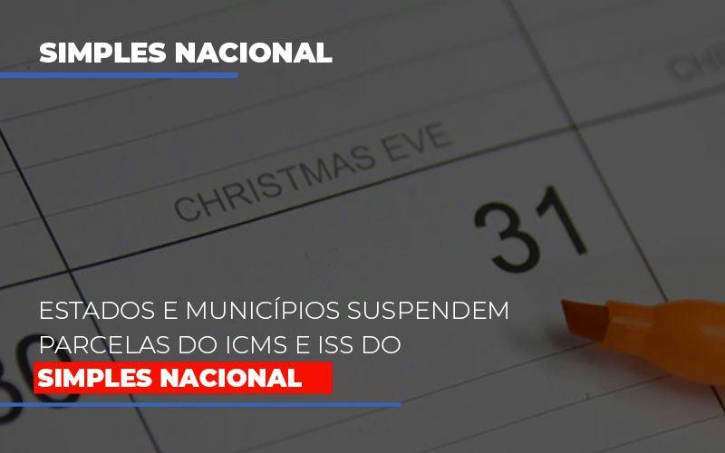 Suspensao De Parcelas Do Icms E Iss Do Simples Nacional Notícias E Artigos Contábeis - Contabilidade na Barra da Tijuca