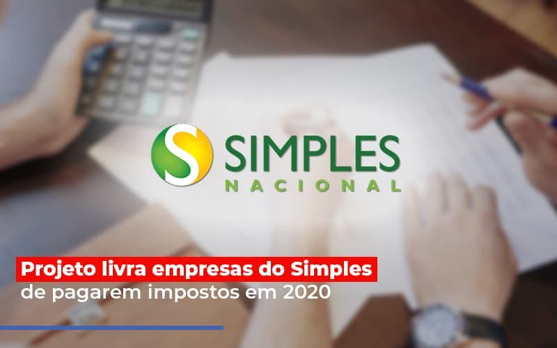 Projeto Livra Empresa Do Simples De Pagarem Post Contabilidade No Itaim Paulista Sp | Abcon Contabilidade Notícias E Artigos Contábeis - Contabilidade na Barra da Tijuca