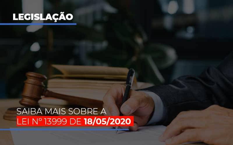 Lei N 13999 De 18 05 2020 Notícias E Artigos Contábeis - Contabilidade na Barra da Tijuca