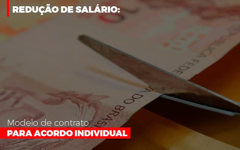 Reducao De Salario Modelo De Contrato Para Acordo Individual Notícias E Artigos Contábeis - Contabilidade na Barra da Tijuca