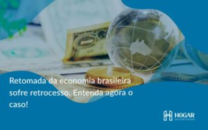 Retomada Da Economia Hogar - Contabilidade na Barra da Tijuca